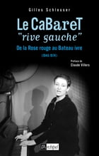 Le cabaret «rive gauche» by Gilles Schlesser