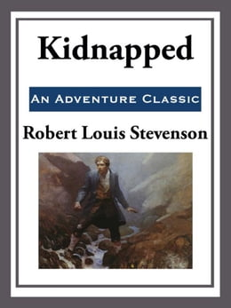 Book Kidnapped by Robert Louis Stevenson