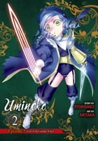 Umineko WHEN THEY CRY Episode 5: End of the Golden Witch, Vol. 2 by Ryukishi07