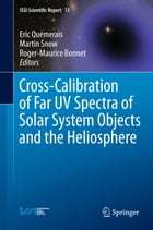 Cross-Calibration of Far UV Spectra of Solar System Objects and the Heliosphere