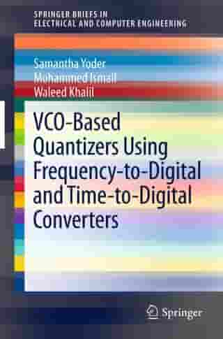 VCO-Based Quantizers Using Frequency-to-Digital and Time-to-Digital Converters
