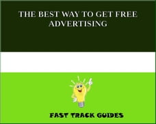 THE BEST WAY TO GET FREE ADVERTISING