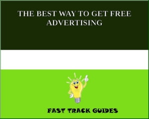 THE BEST WAY TO GET FREE ADVERTISING by Alexey