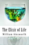 1230000262828 - William Harrison Ainsworth: The Elixir of Life - Buch