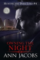 Owning the Night by Ann Jacobs