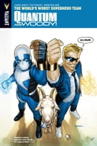 Quantum and Woody Vol. 1: The World's Worst Superhero Team TPB by James Asmus