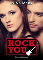 Rock You - volume 6 by Nina Marx