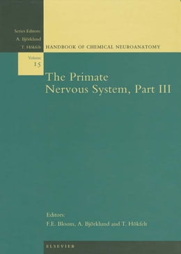 Book The Primate Nervous System, Part III by Floyd E. Bloom