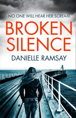 Book Broken Silence by Danielle Ramsay