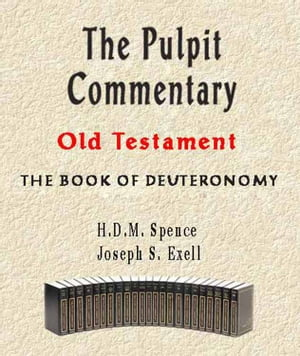 The Pulpit Commentary-Book of Deuteronomy