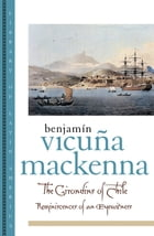 The Girondins of Chile: Reminiscences of an Eyewitness by Benjamin Vicuna MacKenna