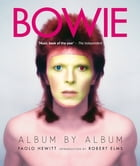 Bowie: Album by Album by Paolo Hewitt