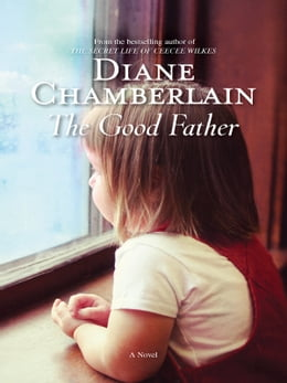 Book The Good Father by Diane Chamberlain