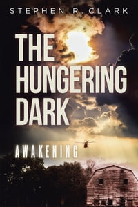 The Hungering Dark: Awakening