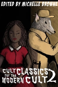 Cult Classics for the Modern Cult 2 (Heartbreakers for the Modern Cult): Cult Classics for the…