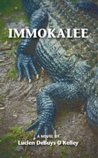 Immokalee by Lucien O'Kelley