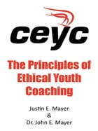 The Principles of Ethical Youth Coaching