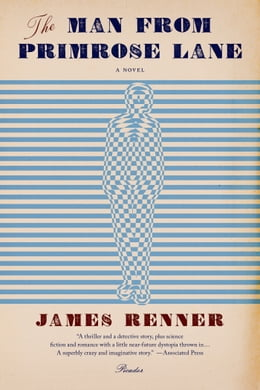 Book The Man from Primrose Lane: A Novel by James Renner