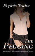 The Pegging: A FemDom Tale of Anal Intrigue and Strap-On Revenge 1630f808-4a0d-4cd1-a17e-1c53d0cff5d4