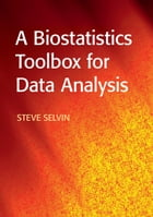 A Biostatistics Toolbox for Data Analysis