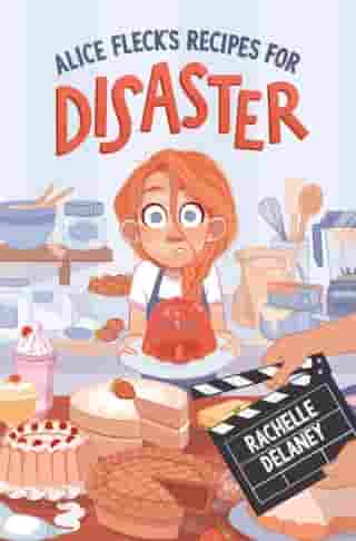 Alice Fleck's Recipes for Disaster