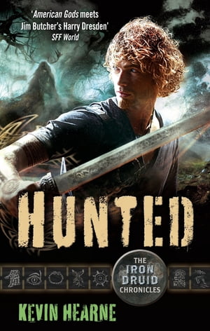 Hunted The Iron Druid Chronicles