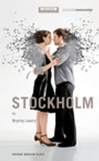 Stockholm by Bryony Lavery