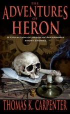 The Adventures of Heron by Thomas K. Carpenter