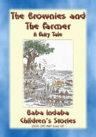 TWO BROWNIE STORIES - THE BROWNIES RIDE and THE BROWNIES AT SCHOOL: Baba Indaba's Children's Stories - Issue 338 by Anon E. Mouse
