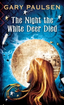 Book The Night the White Deer Died by Gary Paulsen