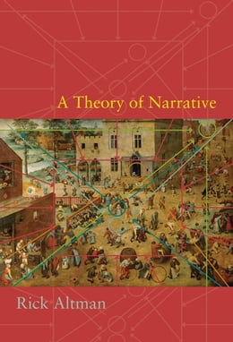 Book A Theory of Narrative by Rick Altman