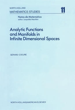 Book Analytic functions and manifolds in infinite dimensional spaces by Coeuré, G.