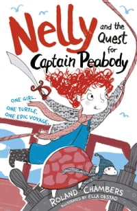 Nelly and the Quest for Captain Peabody