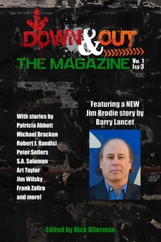 Down & Out: The Magazine Volume 1 Issue 3