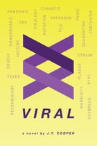 VIRAL by J.T. Cooper