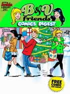B&V Friends Comics Digest #241 by Archie Superstars