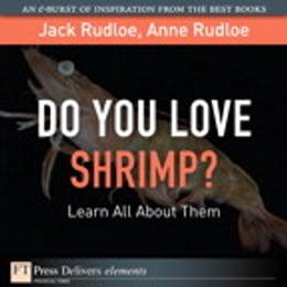 Book Do You Love Shrimp? Learn All About Them by Jack Rudloe