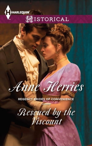 Rescued by the Viscount by Anne Herries