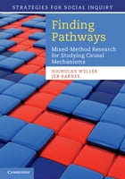 Finding Pathways: Mixed-Method Research for Studying Causal Mechanisms