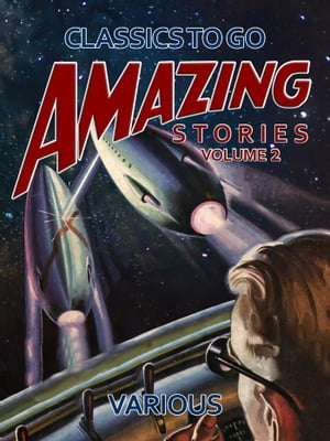 Amazing Stories Volume 2 by Various
