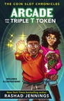 Arcade and the Triple T Token Cover Image