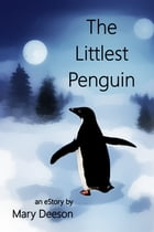 The Littlest Penguin by Mary Deeson