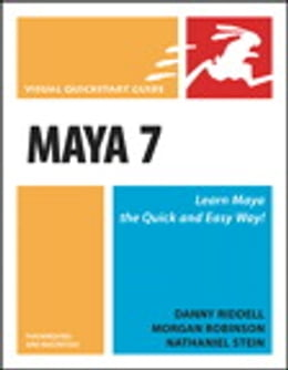 Book Maya 7 for Windows and Macintosh: Visual QuickStart Guide by Danny Riddell