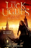 9780007526956 - Paul Durham: The Last Reckoning (The Luck Uglies, Book 3) - Buch