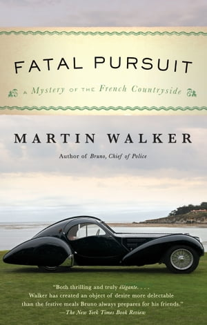 Fatal Pursuit: A Mystery of the French Countryside by Martin Walker