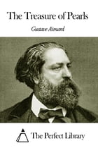 The Treasure of Pearls by Gustave Aimard