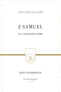 2 Samuel: Your Kingdom Come