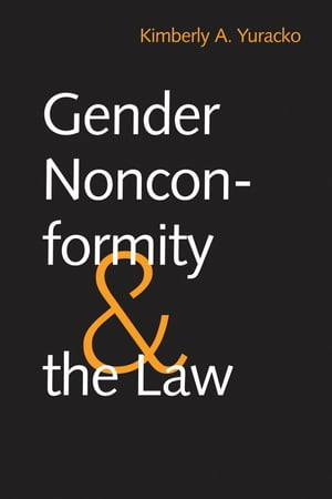 Gender Nonconformity and the Law