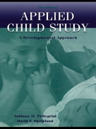 Applied Child Study: A Developmental Approach