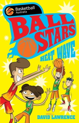 Book Ball Stars 2: Heat Wave by David Lawrence